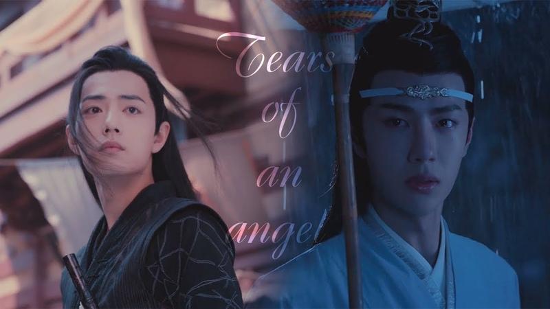 陈情令-The Untamed (2019) | Tears of an angel | Lan Wangji Wei Wuxian
