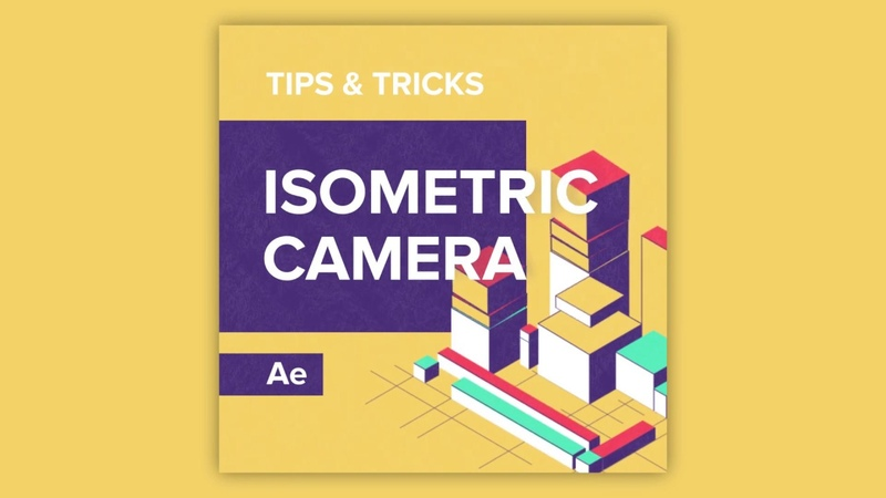 Tips Tricks in After Effects: Isometric Camera