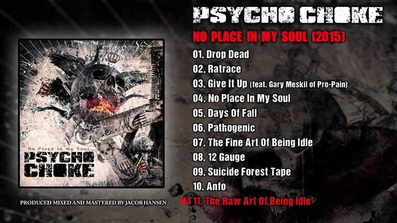 Psycho Choke The Raw Art Of Being Idle Official Audio