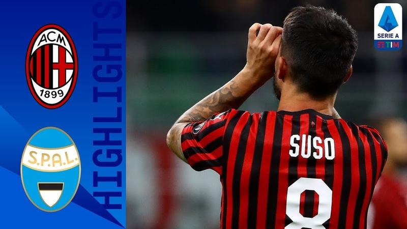 Milan 1 0 SPAL Suso Strike Seals Victory For Milan Serie A