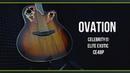 Электроакустическая гитара Ovation CELEBRITY® ELITE EXOTIC - CE48P
