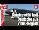🔴 Corona Rettungsmission startet Bundeswehr holt 100 Deutsche aus China I BILD Live vom 31 01 2020
