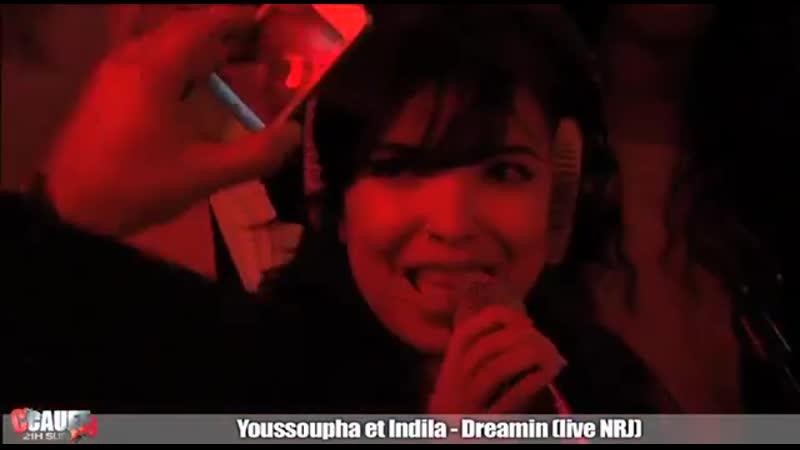 Youssoupha et Indila - Dreamin - Live - CCauet sur NRJ