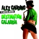 Alex Gaudino - Destination Unknown