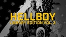 Миньолим 3: Hellboy Library Edition Vol. 3