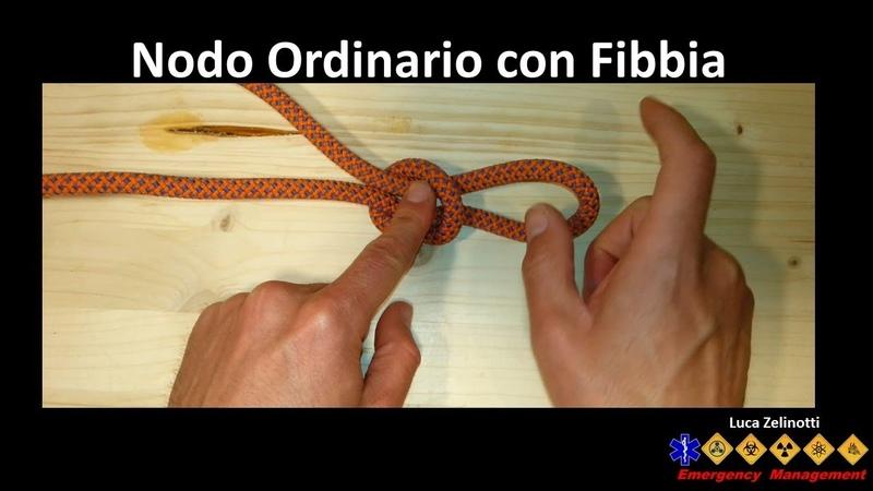 Nodo ordinario con fibbia metodo 1