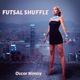 Oscar Nimoy - Futsal Shuffle 2020 (Trap)