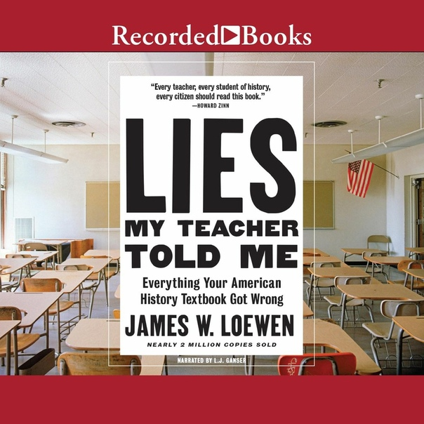 Lies My Teacher Told Me