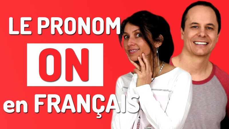 ON en FRANÇAIS comment utiliser le pronom on en français