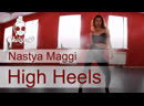 High Heels | CHIKIBRO | Nastya Maggi
