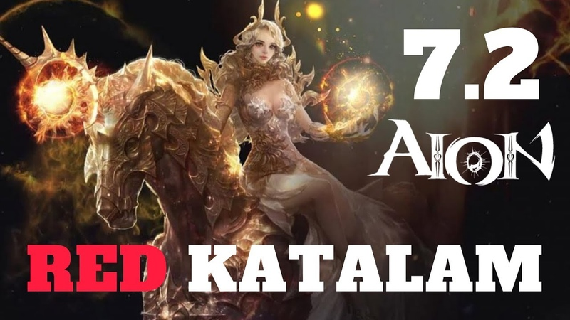 Aion 7.2 RED KATALAM Gameplay And Gear Overview