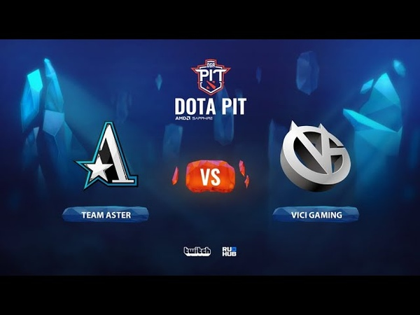 Team Aster vs Vici Gaming OGA Dota PIT Season 2 China bo3 game 3 JAM Smile