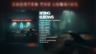 Biting Elbows — Shorten The Longing (Album 2020)