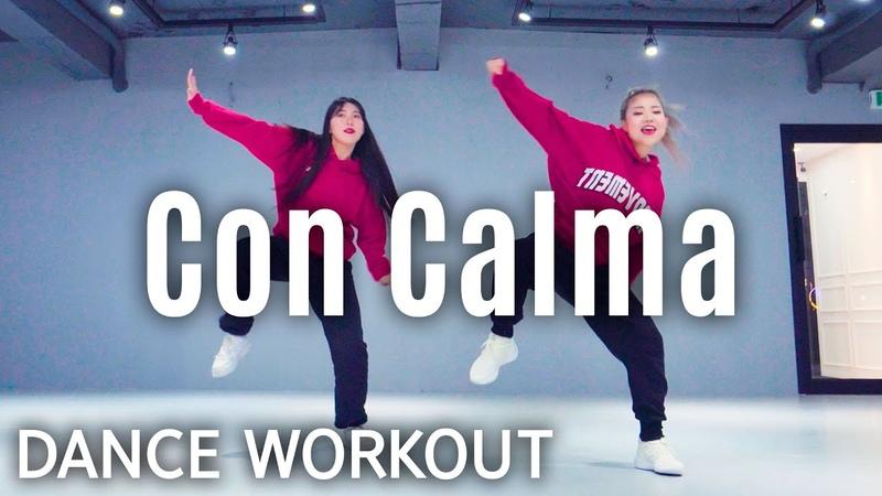 Dance Workout Daddy Yankee Snow Con Calma MYLEE Cardio Dance Workout Dance Fitness