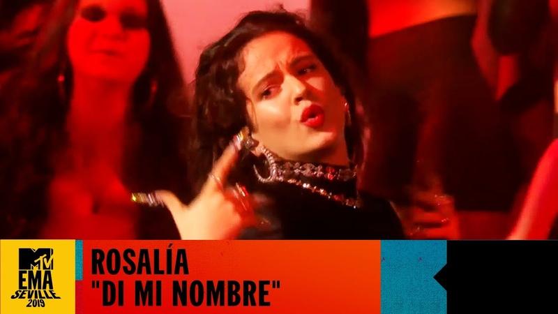 Rosalía Di Mi Nombre Live MTV EMA 2019