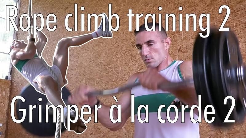 Entrainement de grimper à la corde 2 / The Legion Rope climb 2