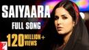 Saiyaara Full Song Ek Tha Tiger Salman Khan Katrina Kaif Mohit Chauhan Taraannum Mallik