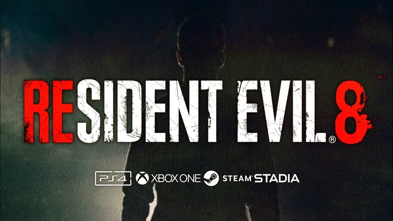 Resident Evil 8 - Announcement Trailer PS4 | Xbox One