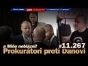 Live Prokurátori proti Martinovi Daňovi a Miňo Mazurek neblázni 11 267