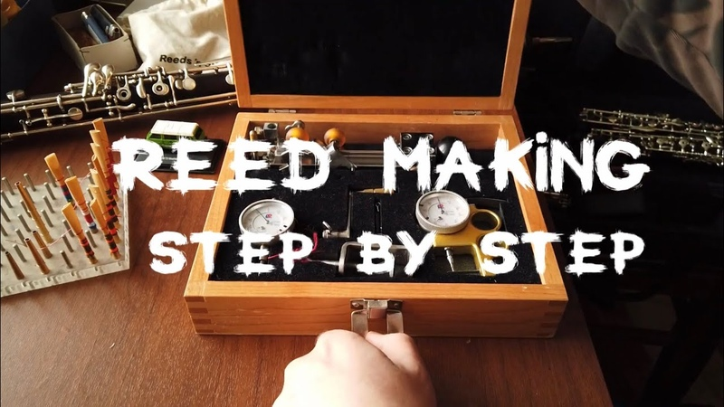 REED MAKING Step by Step