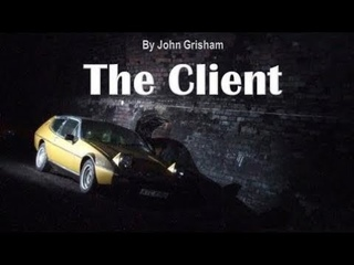 Learn English Through Story - The Client by John Grisham