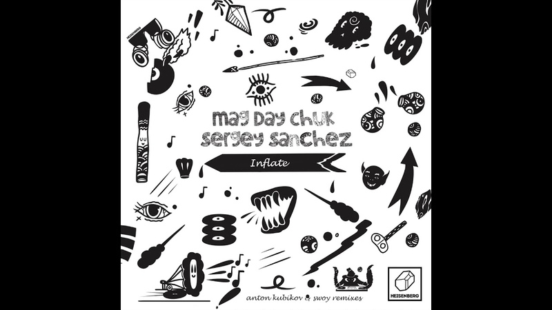 Sergey Sanchez Mag Day Chuk Inflate Swoy Remix