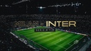 MILAN vs INTER | A LETTER FROM THE NIGHT | DerbyMilano 🏟⚫🔵🌕 [SUB ENG ITA]