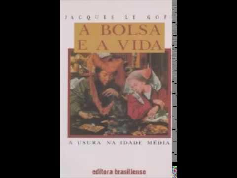 Audiolivro - Jacques Le Goff - A Bolsa e a Vida: a usura na Idade Média.