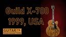 Rolls-Royce в мире джазовых гитар Guild X-700 1999 г