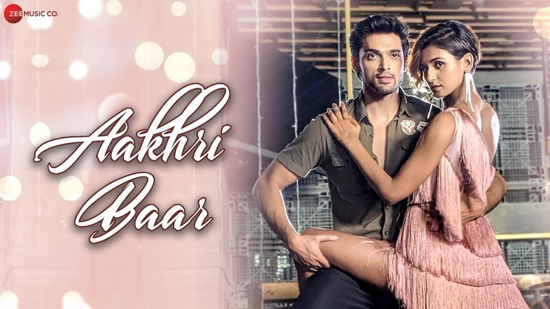 Aakhri Baar Official Music Video Palash Muchhal Parth Samthaan Shakti Mohan Parry G