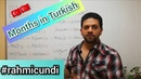 Learn Turkish ''Rahmi Cundi'' - Lesson 24 - Months of the year in Turkish