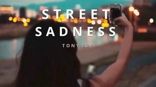 Tony Igy - Street Sadness I Новинка 2020