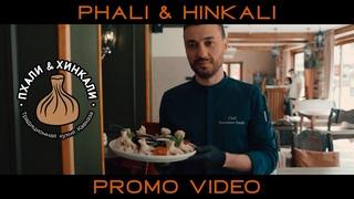 PHALI & HINKALI Promo Video