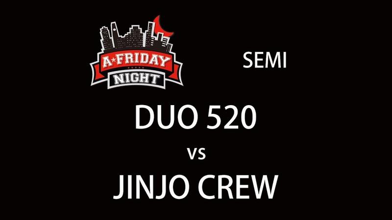 4K DUO 520 vs JINJO CREW SEMI @ A FRIDAY NIGHT vol 100 2017 LB PIX