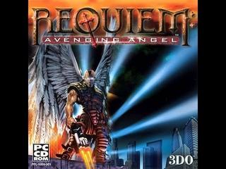 Requiem Avenging Angel. Прибытие ангела.