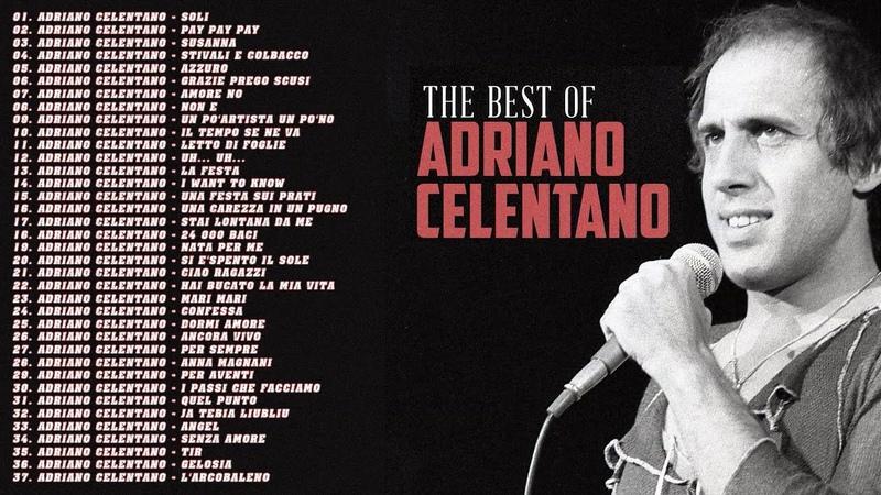 ✮ Адриано Челентано A̲driano̲ C̲elentano̲ ✮ Суперхиты ✮ Greatest Hits ✮