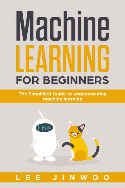 Machine Learning For Beginners by Lee Jinwoo