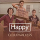Cloudwalkers - Happy [Pharrell Williams cover]