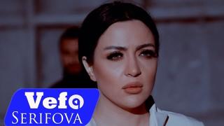 Vefa Serifova Uzaqlasmaq Istedim Watch Online