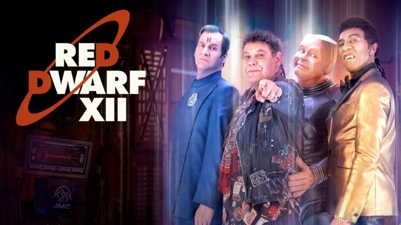 Красный карлик Red Dwarf 12 й сезон сериал 2017 г