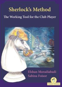 Moradiabadi & Foisor_Sherlock's Method_PDF+Mobi+PGN+ePub 2020 X2zqjWSEAjQ