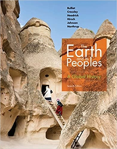 The Earth and Its Peoples A Global History 7th Edition