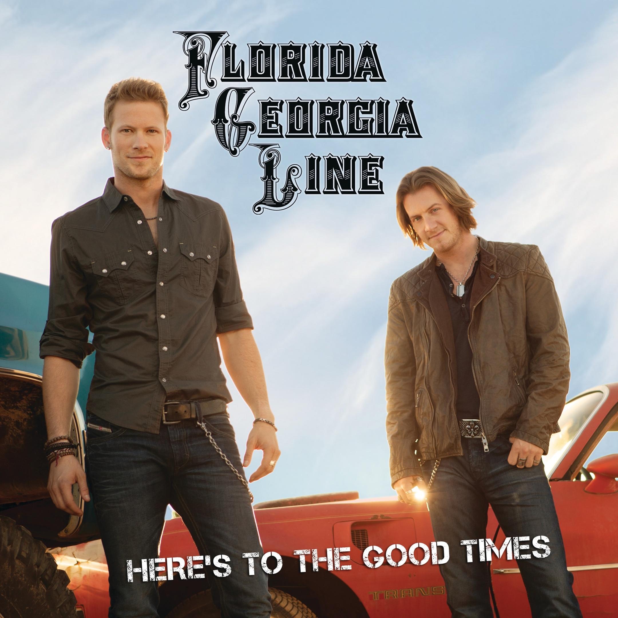 Florida Georgia Line album Here's to the Good Times