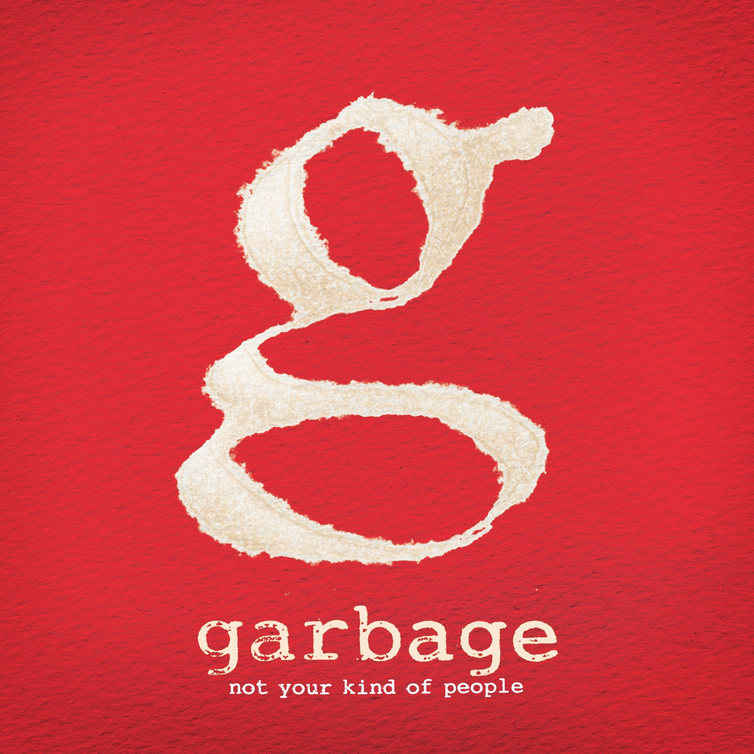 Garbage album Not Your Kind of People (Deluxe Version)
