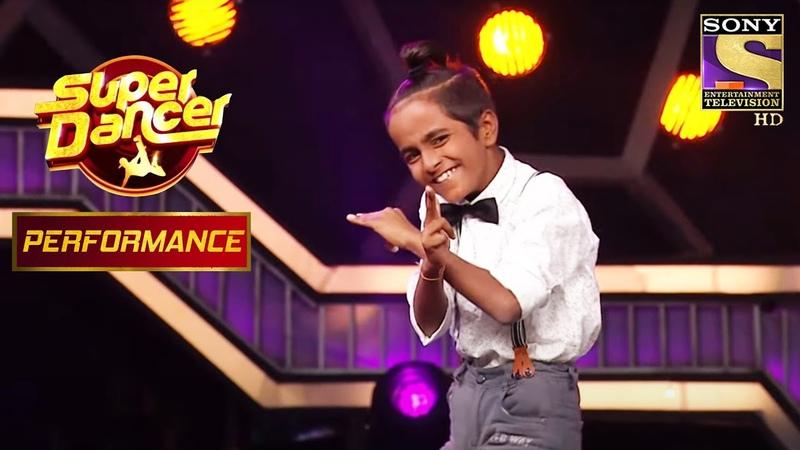 Prem के Lollypop पे Lyrical Dance ने उड़ाए Judges के होश Super Dancer Chapter 3