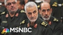 Trump Goes Where Two Previous Presidents Refused To Go: Killing Iranian General   Deadline   MSNBC