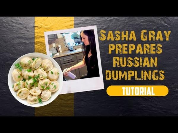 Sasha Grey Cooking Готовит русские пельмени Russian Pelmeny Dumplings
