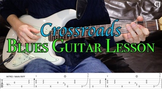 Crossroads - John Mayer/Eric Clapton (With Tab)   Watch and Learn Guitar Lesson