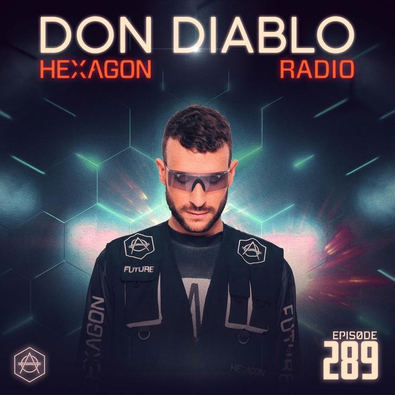 Don Diablo — Hexagon Radio 289