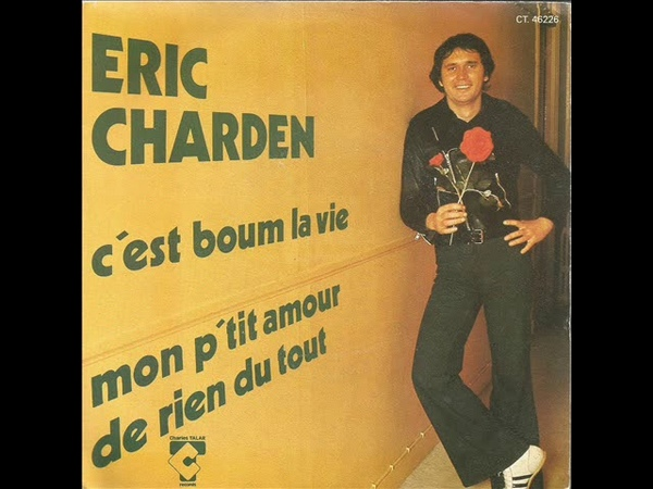 ERIC CHARDEN C'EST BOUM LA VIE